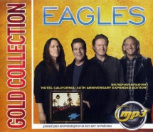 "Eagles: Gold Collection (вкл. альбом ""Hotel California: 40th Anniversary Expanded Edition"")"