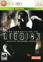Chronicles of Riddick.Assault on Dark Athena русская версия Rusbox360