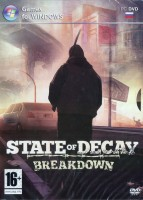 STATE OF DECAY: Breakdown (Русская и Английская версии)