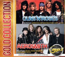 "Guns N' Roses + Aerosmith: Gold Collection (вкл.альбом ""Appetite For Destruction 1987"" 2018)"