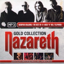 "NAZARETH: GOLD COLLECTION (ВКЛЮЧАЯ АЛЬБОМЫ ""THE BEST OF"" И ""ROCK 'N' ROLL TELEPHONE"") (СБОРНИК MP3)"