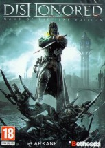 DISHONORED - GAME OF THE YEAR EDITION